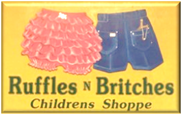 Ruffles and Britches